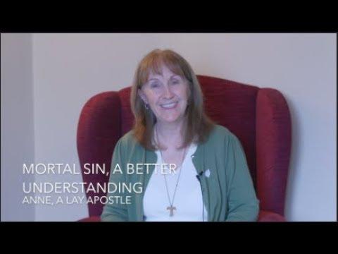 Mortal Sin, A Better Understanding