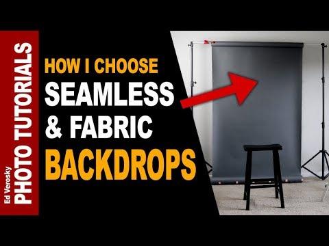 SEAMLESS BACKGROUNDS & FABRIC BACKDROPS -- How I Choose Mine
