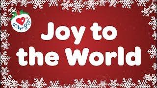 Joy to the World with Lyrics Christmas Carol & Song Kids Love to Sing