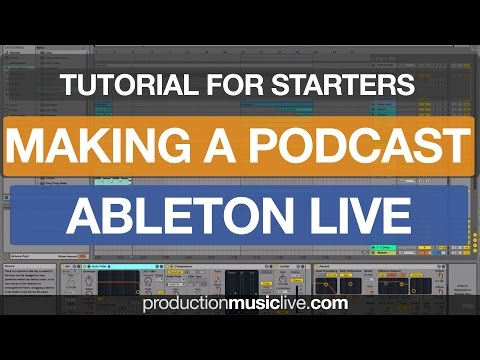 How to make a DJ Mix Podcast Mixtape using Ableton Live 9