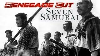 Seven Samurai - Renegade Cut