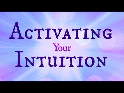 Activating Your Intuition
