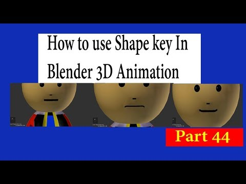 How to use Shape key In Blender 3D Animation Part 44 in Hindi