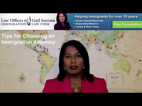 Tip on Choosing an Immigration Attorney | Law Offices of Gail Seeram