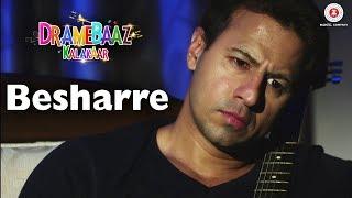Besharre   Dramebaaz Kalakaar   Aryan Vaid, Hiten Paintal, Vivaan Arora & Shiraz Khan