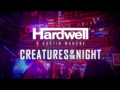 watch Hardwell & Austin Mahone - Creatures Of The Night (Official Lyric Video)
