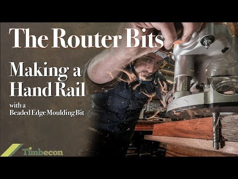 The Router Bits - Making a Handrail with a Beaded Edge Moulding Bit