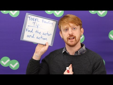 TOEFL Tuesday: Reading Tip - Actor and Action