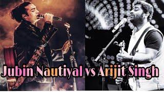 Arijit Singh vs Jubin Nautiyal   Whose voice is Better ?   Battle for the best Voice   Arijit  Jubin