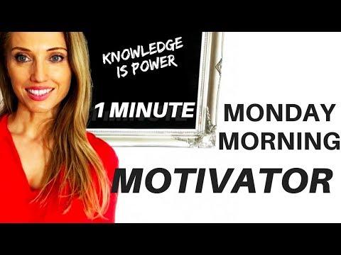 1 MINUTE MONDAY MORNING MOTIVATOR