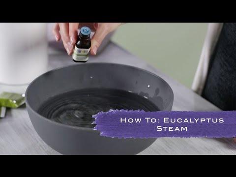 How To Do A Eucalyptus Steam