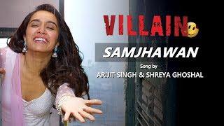 Samjhawan - Sidharth Malhotra & Shraddha Kapoor VM   Ek Villain Couple
