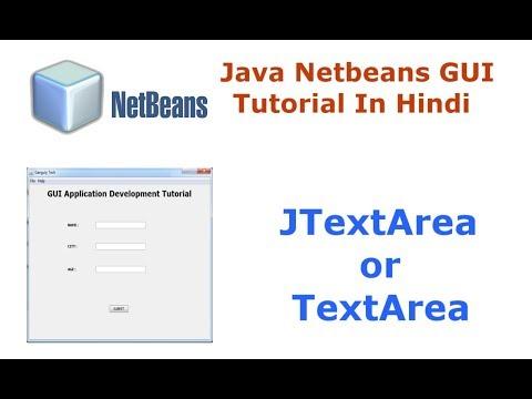 Java Swing Netbeans IDE GUI Tutorial - 8 - How To Use JTextArea or TextArea - Hindi