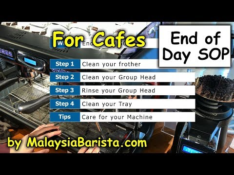 End of day SOP for Cafes for your Espresso Machine in 4k