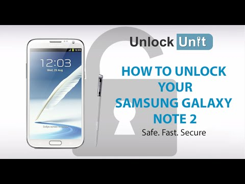 HOW TO UNLOCK YOUR SAMSUNG GALAXY NOTE 2