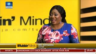 Domestic Issues Made Me Leave Nollywood For 10 Years – Ayo Adesanya Pt 1 | Rubbin' Minds |