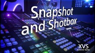 XVS Series Training Video (Snapshots and the Shotbox)