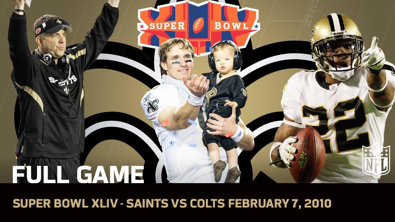 Super Bowl XLIV: Saints First Super Bowl | Saints vs. Colts | NFL Full Game