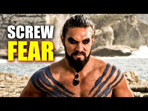 What Khal Drogo Teaches us about Fear! (Game of Thrones Motivation)