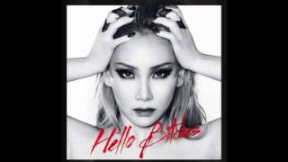 CL - ' HELLO BITCHES ' (Full Audio)
