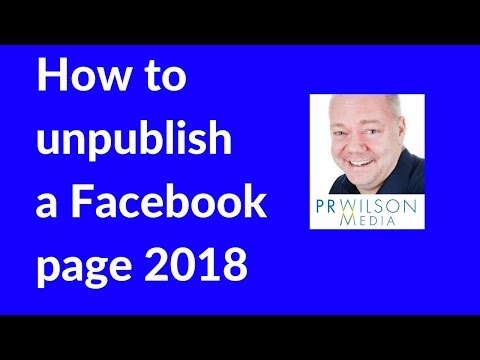 How to unpublish a Facebook page 2018