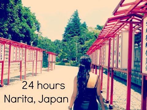 24 hours | Narita, Japan