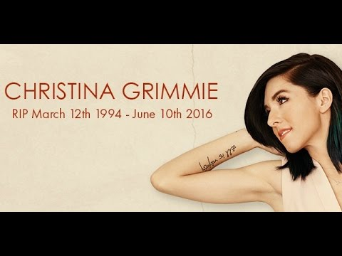 In Loving Memory Of Christina Grimmie | March 12th, 1994 to June 10th,  2016 | We All Love You