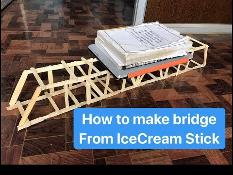 How to make bridge from ice cream stick, Easy