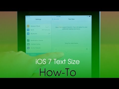How To Make Text Larger In iOS 7
