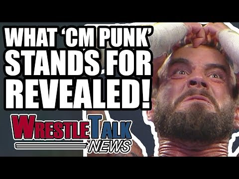 CONTROVERSIAL WWE Firing! What CM Punk Actually Stands For REVEALED!   WrestleTalk News May 2018