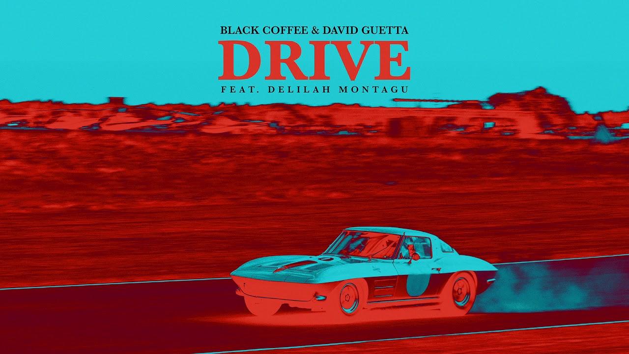 Download Black Coffee & David Guetta - Drive feat. Delilah Montagu [Ultra Music] MP3 Gratis