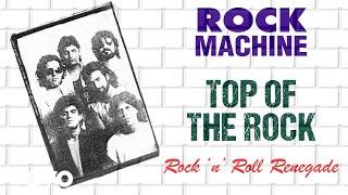 Top Of The Rock - Rock Machine | Rock