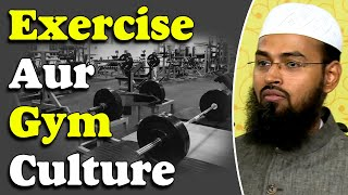 Exercise Aur Gym Culture By Adv. Faiz Syed