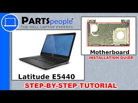 Dell Latitude E5440 Motherboard How-To Video Tutorial