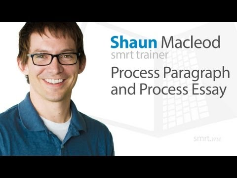 Process Paragraph and Process Essay