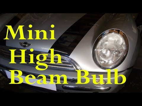 Mini high (main) beam headlight bulb change