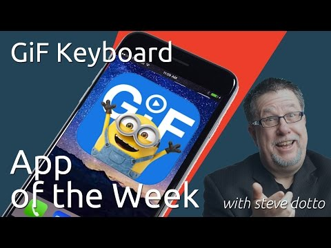 GIF Keyboard - App of the Week