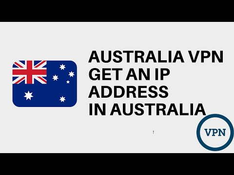 Australia VPN   How to get an IP address in Australia