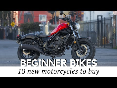 10 New Motorcycles for Beginners to Buy in 2018 (Prices and Specs Reviewed)