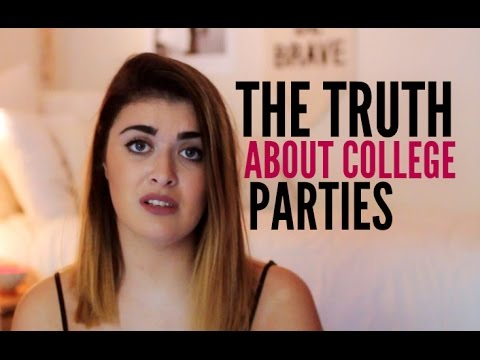 THE TRUTH ABOUT COLLEGE PARTIES (FOR REAL)