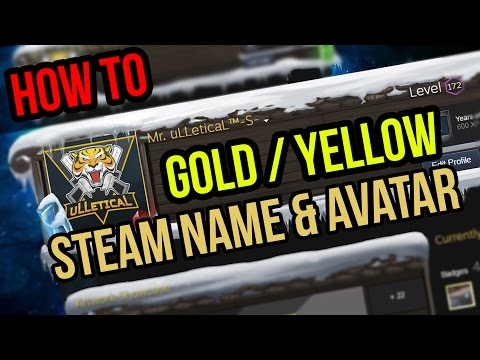 Steam | How to get a yellow name and avatar?