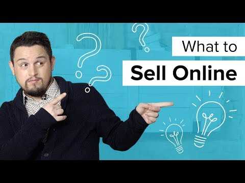 What to Sell Online in 2018: How to Choose Products
