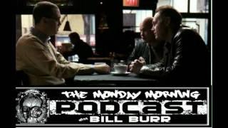 The MMPodcast w/ Bill Burr,Joe DeRosa,Bob Kelly p1