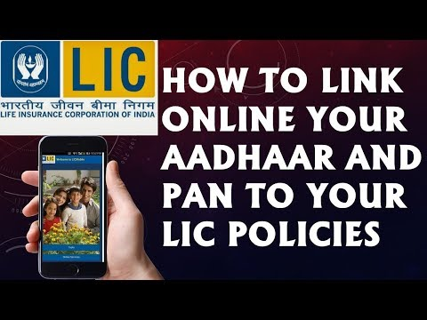 Link adhaar and pan to your LIC policies online