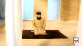 YA RAB HAI BAKSH DENA BANDON KO - ALHAJJ MUHAMMAD OWAIS RAZA QADRI - OFFICIAL HD VIDEO