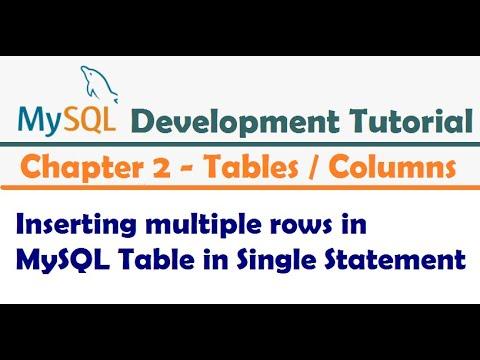 Inserting multiple rows in MySQL Table in Single Statement    MySQL Developer Tutorial