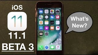iOS 11.1 Beta 3 Released: Features, Performance, Bug Fixes Review!