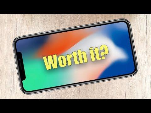 iPhone X - Is it worth it?