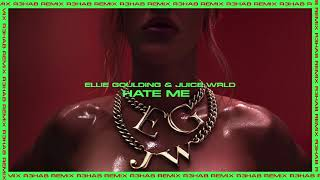 Ellie Goulding - Hate Me (with Juice WRLD) [R3HAB Remix]