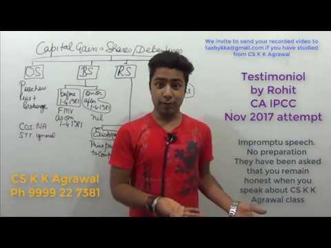 Testimonial of CS K K Agrawal tax class Rohit CA IPCC Student Nov 2017 attempt